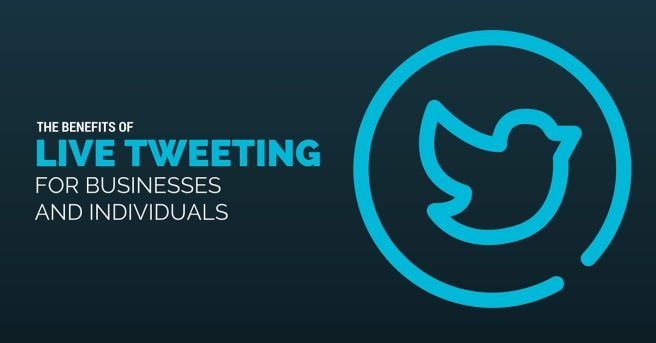 Benefits of Live Tweeting for Business and Individuals
