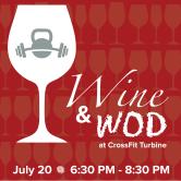 Wine & WOD for CrossFit Turbine