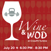 Wine & WOD for CrossFit Turbine